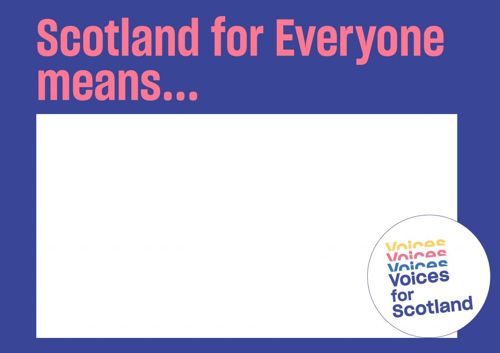 Scotland for Everyone Means...Poster
